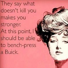 I should be able to bench press a Buick