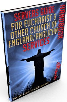 Servers Guide for Eucharist & Other Church of England/Anglican Services - Handbook by iGO eBooks® } 3D Cover
