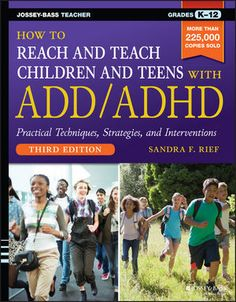 The most up-to-date and comprehensive vital resource for educators seeking ADD/ADHD-supportive methods How to Reach and Teach Children and Teens with ADD/ADHD, Guide For School, Parenting Done Right, Parenting Teens, Education Degree, Add Adhd, Kids Behavior, Child Behaviour, Anxiety In Children, Adhd Kids