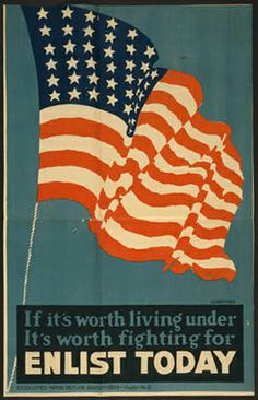 classic posters, free download, graphic design, military, propaganda, retro prints, united states, vintage, vintage posters, war, If It's Worth Living Under, It's Worth Fighting For - Enlist Today - Vintage War Military Poster