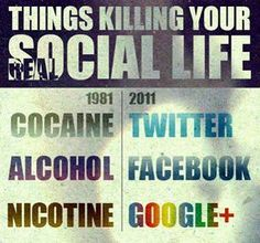Things killing your social life