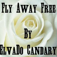Fly Away Free Soundcloud Versie by ElvaDo Candary on SoundCloud