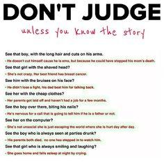 DONT JUDGE... we are misunderstood!