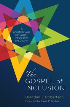 03e635838 Cascade Books · The Gospel of Inclusion (A Christian Case for LGBT+  Inclusion in the Church; BY