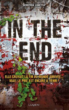 In the end de Demitria Lunetta (Editions Lumen)