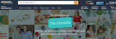 #Comercio_electrónico #amazon #Handmade Handmade, de Amazon, llega a España. Productos online hechos a mano