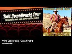"Dean Parker - Vera Cruz - From ""Vera Cruz"""