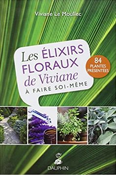 par Elixir Floral, Herbs, Reading, Books, Amazon Fr, Natural Remedies, Books To Read, Libros, Book