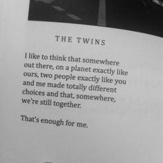 there is so much stubborn hope in the human heart albert camus  that s enough for me the twins