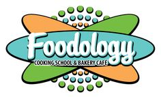 Foodology: Cooking School & Bakery Cafe: Adult Classes
