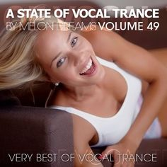 A State Of Vocal Trance Volume 49 (2015) (Melon Dreams Records)