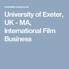 University of Exeter, UK - MA, International Film Business