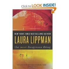 The Most Dangerous Thing by Laura Lippman. Recommended. A bit slow at first, but well worth sticking with it.