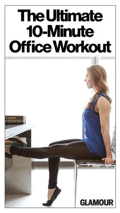 Lean In: The Ultimate 10-Minute Office Workout - If you're like many Americans, you spend eight hours a day completely inactive, hunched over a computer with terrible posture. While we can't always escape for a lunch-break workout, these moves are the next best thing. Physique57 instructor Shannon Smith shares a 10-move quickie workout you can do right in your office—or any available conference room.