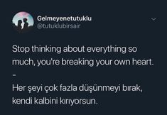Yes, we just break our heart 💔 English Sentences, English Words, English Quotes, True Quotes, Book Quotes, Ridiculous Pictures, Learn Turkish Language, Grammar And Vocabulary, Writing Words
