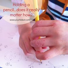 Holding a Pencil, does it really matter how? Your Kids OT's guide to pencil grasp! Pediatric Occupational Therapy, Pediatric Ot, Learning Through Play, Fun Learning, Motor Planning, School Ot, Pencil Grip, Sensory Issues, Handwriting Practice
