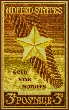 In wake of Trump insults, Senator asks USPS to re-issue Gold Star Mothers stamp Gold Star Mother, Some Gave All, Old Stamps, Postage Stamp Art, I Love You Mom, Small Art, New Print, Stamp Collecting, American History