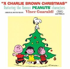 Vince Guaraldi's Christmas music - it's not Christmas without this playing