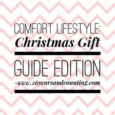 Comfort Lifestyle: Christmas Gify Guide Edition