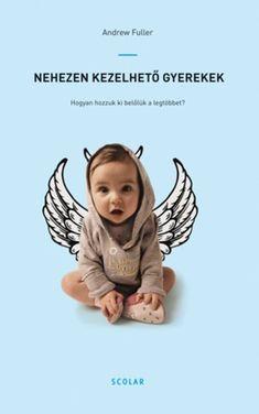 Andrew Fuller ausztrál pszichológus Nehezen kezelhető gyerekek című könyvében gyakorlati tanácsokat szeretne megosztani velünk problémás gyermekeinkkel kapcsolatosan. A könyvben szereplő elmélet és módszerek jól tükrözik azt, hogy a szerző tudja, hogy miről beszél és az általa bemutatott eszközök hatásosak lehetnek, ha alkalmazzuk őket a mindennapokban. Andrew Fuller stílusa és frappáns megjegyzései teszik igazán olvasmányossá és érdekessé ezt a könyvet. Andrew Fuller, Album, School, Children, Creative, Face, Books, Movies, Poster