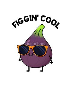 Shop Figgin Cool Cute Fig Food Pun Poster created by punnybone. Funny Food Puns, Punny Puns, Cute Puns, Silly Jokes, Food Humor, Puns Hilarious, Gym Humor, Workout Humor, Cute Food Drawings