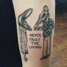"Beetlejuice Tattoo, ""Never trust the living"""