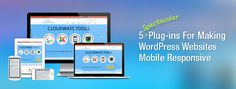 In this blog post, learn how you can convert your existing websites into mobile friendly ones by using WordPress Mobile Responsive plugins.