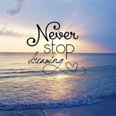 60 Really Inspiring Dream Quotes With Pictures For Self Motivation Words Quotes, Wise Words, Me Quotes, Motivational Quotes, Inspirational Quotes, Sayings, Dream Quotes, Quotes To Live By, Never Stop Dreaming