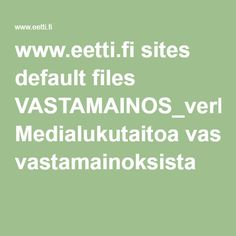 www.eetti.fi sites default files VASTAMAINOS_verkko.pdf Medialukutaitoa vastamainoksista