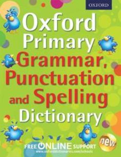 Oxford Primary Grammar, Punctuation and Spelling Dictionary(Paperback):9780192734211