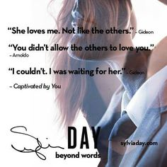 Captivated By You (Sylvia Day) Gideon Cross, Sylvia Day Crossfire Series, Jamie Mcguire, Favorite Book Quotes, Babe Quotes, Story Quotes, What Do You Mean, Romance And Love, Fandoms