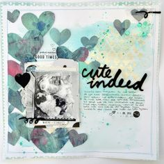 Cute Indeed 12x12 Scrapbook using Felicity Jane - Julia K