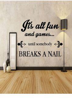 It's All Fun & Games - Nail Technician - Salon - Home Decor - Gift Idea - Living Room - Bedroom - Office - Dorm - High Quality Vinyl Graphic | Fun Games, Nail …