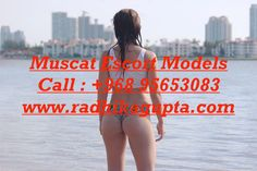 (+968)95653083 #high_profile_escort_services_in_Muscat Oman   #independent_female_model_Muscat Oman  #indian_airhostess_escorts_Muscat #pakistani_airhostess_escorts_Muscat  Book : +96895653083  Visit: http://www.radhikagupta.com/+96895653083-indian-female-independent-escort-in-muscat-oman-contact.html
