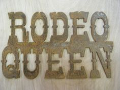 Rusted Rustic Metal Rodeo Queen Sign by RockinBTradingCo on Etsy, $16.00  www.rockinbtrading.com