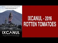 Ixcanul (2016) - Rotten Tomatoes