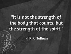 On the strength of your spirit.