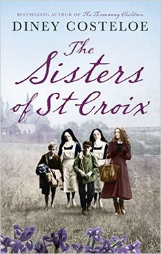 The Sisters of St. Croix - Kindle edition by Diney Costeloe. Literature & Fiction Kindle eBooks @ AmazonSmile.