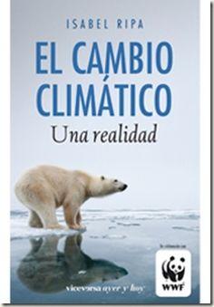 """""""El Cambio climático. Una realidad""""  Los 10 libros más recomendados sobre medio ambiente"""