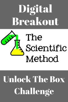 Breakout, Unlock the Box, Escape Room - Scientific Method - This engaging digital activity will challenge your students to use their knowledge of the scientif Secondary School Science, 6th Grade Science, Science Curriculum, Science Resources, Elementary Science, Middle School Science, Science Classroom, Science Lessons, Teaching Science