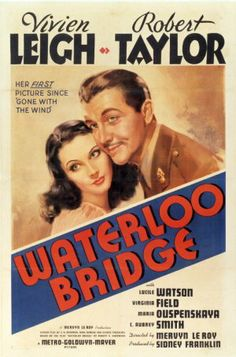 Waterloo Bridge 哀愁 (1940 USA)