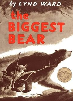 The Biggest Bear - one of the earliest books I remember reading as a child.
