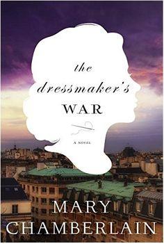 We're reading the World War II historical novel THE DRESSMAKER'S WAR by Mary Chamberlain.