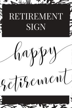 Making A Retirement Sign Happy Retirement Happy Retirement, Retirement Parties, Retirement Decorations, Whimsical Fonts, Party Signs, Wedding Signs, Printable, Etsy, Wedding Plaques