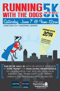 2nd Annual Running with the Dogs takes place at Junction City Shopping Center (Peoria IL) on Saturday, June 7, 2014 from 9am-12pm. This is a fundraising event for Paws Giving Independence NFP who rescue dogs from shelters and train them to be service dogs for people with disabilities. Visit here to register for the 5k run or the 3k walk with or without your dog! Superhero costumes are encouraged!