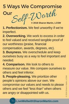 5 Ways We Compromise our Self Worth #selfworth #selflove #selfconfidence #perfectionism #worthiness