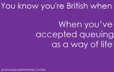 youknowyourebritishwhen: Submitted by somegingesblog