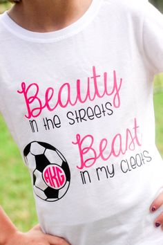 Beauty In The Streets Beast In My Cleats Soccer Monogram Shirt by CutesyTDesigns on Etsy