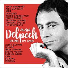 J'Étais un Ange - Michel Delpech Fontana https://www.amazon.fr/dp/B01M24EXQE/ref=cm_sw_r_pi_dp_x_o9HlybPDRC6ER