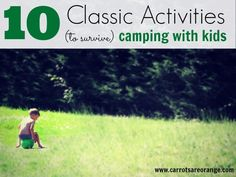 10 Classic Activities to Survive Camping with Kids